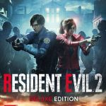 RESIDENT EVIL 2 : Deluxe Edition (Remake)