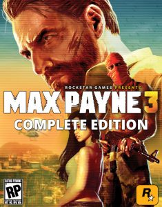 Max Payne 3 : Complete Edition