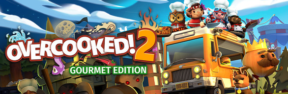 Overcooked! 2 Gourmet Edition