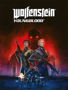 Wolfenstein : Youngblood – Deluxe Edition