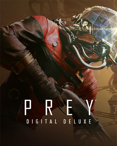 Prey: Digital Deluxe Edition