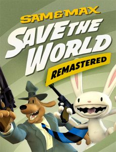 Sam & Max Save the World: Remastered