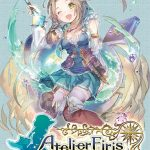 Atelier Firis : The Alchemist and the Mysterious Journey DX